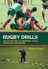 Rugby Drills 125 Activities to Improve Your Coaching Sessions