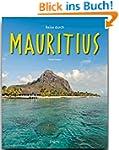 Reise durch MAURITIUS - Ein Bildband...