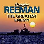 The Greatest Enemy | Douglas Reeman
