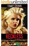 "Reckless: ""a very different love story"""