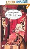 The Dedalus Book of Dutch Fantasy (European Literary Fantasy Anthologies)