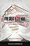 The Great Ulcer War