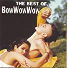 The Best Of Bow Wow Wow