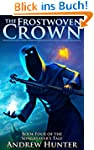 The Frostwoven Crown (The Songreaver'...