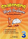 Challenging Word Problems for Primary Mathematics (3)