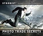 Strobist Photo Trade Secrets Volume 1...