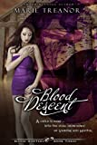 Blood Descent (Book Three of the Blood Hunters Series) by Marie Treanor