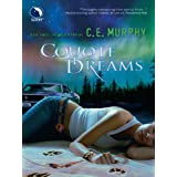 Coyote Dreams ~ C.E. Murphy