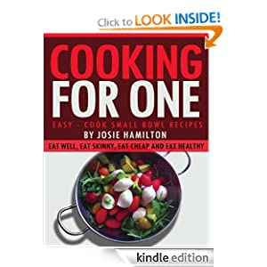 cooking for one ebook josie hamilton kindle store