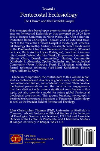 Toward a Pentecostal Ecclesiology: The Church and the Fivefold Gospel