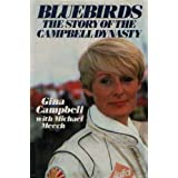 Bluebirds: Story of the Campbell Dynastyby Gina Campbell