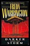 Darker Than the Storm (0450538176) by Warrington, Freda