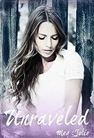 Unraveled (Holding On) (English Edition)