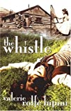 img - for The Whistle book / textbook / text book