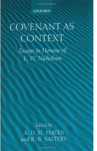 Covenant As Context: Essays in Honour of E. W. Nicholson