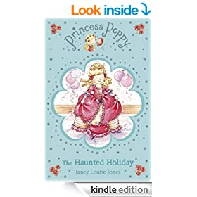 Princess Poppy: The Haunted Holiday (Princess Poppy Fiction)