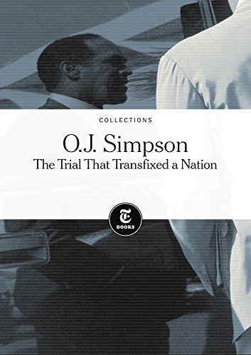 oj-simpson-the-trial-that-transfixed-a-nation-english-edition