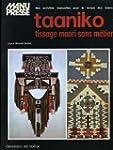 Taaniko, tissage maori sans m�tier