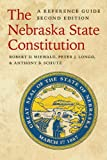 img - for The Nebraska State Constitution: A Reference Guide, Second Edition book / textbook / text book