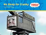 No Sleep for Cranky (Thomas & Friends) (0603562329) by W. Awdry
