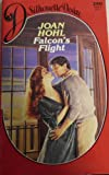 Falcon'S Flight (Silhouette Desire 390) (0373053908) by Joan Hohl