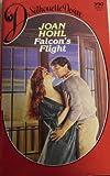 Falcon'S Flight (Silhouette Desire 390) (0373053908) by Joan Hohl