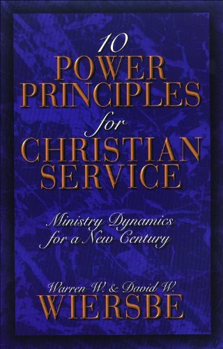 Ten Power Principles for Christian Service: Ministry Dynamics for a New Century