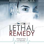 Lethal Remedy | Richard L. Mabry