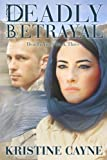 img - for Deadly Betrayal (Deadly Vices) (Volume 3) book / textbook / text book