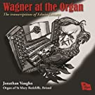 Wagner at the Organ