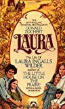 Laura: The Life of Laura Ingalls Wilder (0380016362) by Donald Zochert