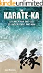 The Karate-ka: A search for the old t...