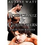 Rosencrantz and Guildenstern: A Secret Gay Romance (Gay Shakespeare Book 1) ~ Aubrey Watt