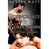 Rosencrantz and Guildenstern: A Secret Gay Romance (Gay Shakespeare Book 1)by Aubrey Watt