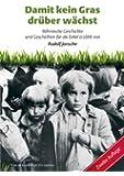 Damit kein Gras drüber wächst: Böhmische Geschichte und Geschichten für die Enkel erzählt