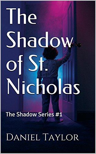 Daniel Taylor - The Shadow of St. Nicholas: The Shadow Series #1 (English Edition)