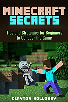Minecraft Secrets: Tips and Strategies for Beginners to Conquer the Game (Unofficial Handbook & Comics)