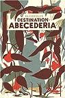 Destination : Ab�c�d�ria par Blexbolex