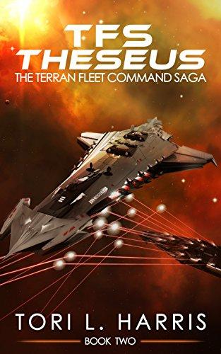 Book: TFS Theseus - The Terran Fleet Command Saga - Book 2 by Tori Harris