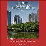 Your Atlanta Travel Guide | N. T. Gore