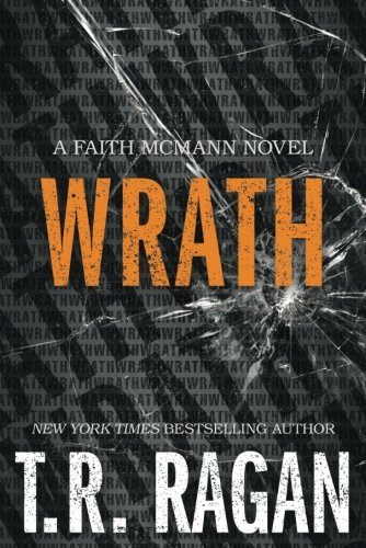 Wrath (Faith McMann Trilogy)