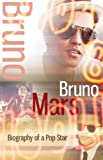 img - for Bruno Mars - Biography of a Pop Star book / textbook / text book