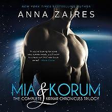 Mia & Korum: The Complete Krinar Chronicles Trilogy | Livre audio Auteur(s) : Anna Zaires, Dima Zales Narrateur(s) : Roberto Scarlato