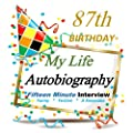 87th Birthday: My Life Autobiographpy Party Gift, 87th Birthday Gifts in all departments,87th Birthday card in all departments