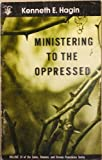 Ministering to the oppressed (Satan, Demons, and Demon Possession Series)