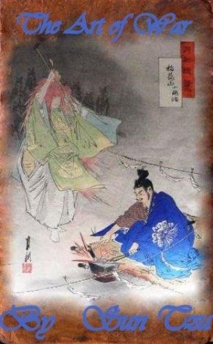 Sun Tzu - The Art of War (6th cent. B.C)