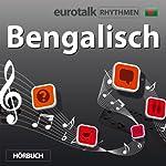 EuroTalk Rhythmen Bengalisch |  EuroTalk Ltd