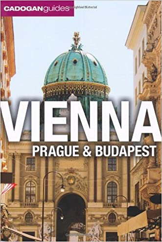 Vienna, Prague, Budapest. by Mary-Ann Gallagher, Sadakat Kadri, Matthew Gardner