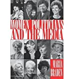 [ WOMEN POLITICIANS AND THE MEDIA-PA ] BY Braden, Maria ( Author ) Feb - 1996 [ Paperback ]