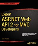 img - for Expert ASP.NET Web API 2 for MVC Developers book / textbook / text book